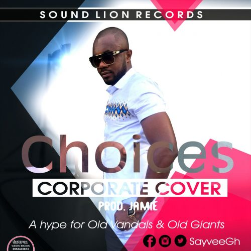 Download SayVee – Choices (E-40 Cover)