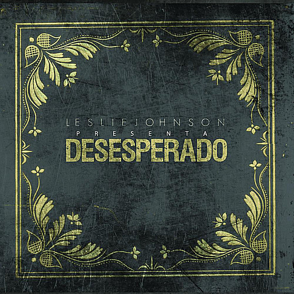 Leslie Johnson-Desesperado-