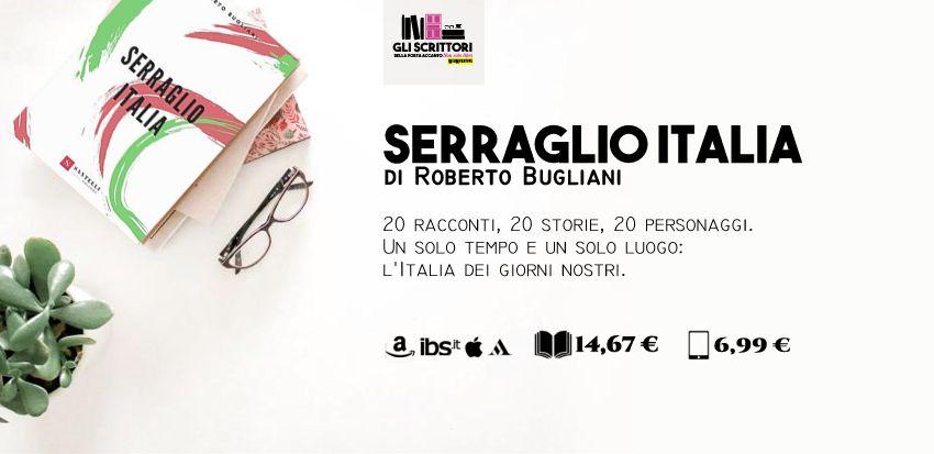 Serraglio Italia, racconti di Roberto Bugliani