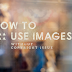 How to use Legally Images Online & Avoid Copyright Restrictions