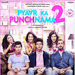 Download Pyaar Ka Punchnama 2 (2015) in Full HD Quality.