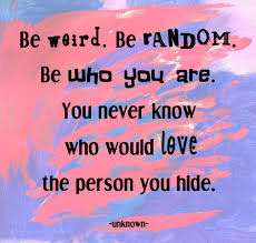 good after noon be word, be random, be who you are,