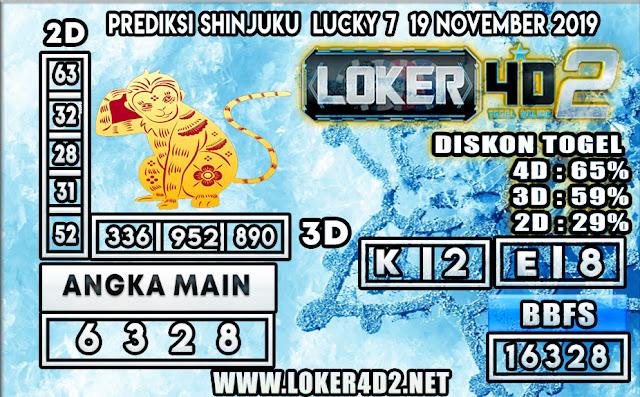 PREDIKSI TOGEL SHINJUKU LUCKY 7 POOLS LOKER4D2 19 NOVEMBER 2019
