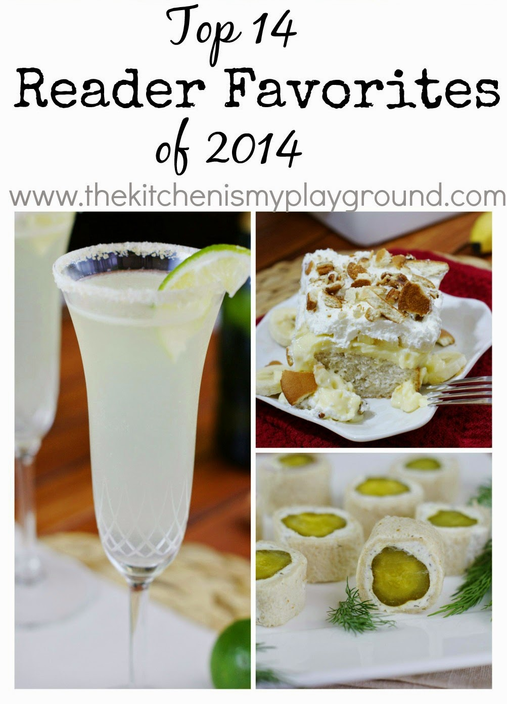 Top 14 of 2014 on The Kitchen is My Playground blog