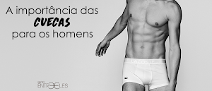 COISAS DE MENINOS | A Importância das Cuecas Para os Homens.