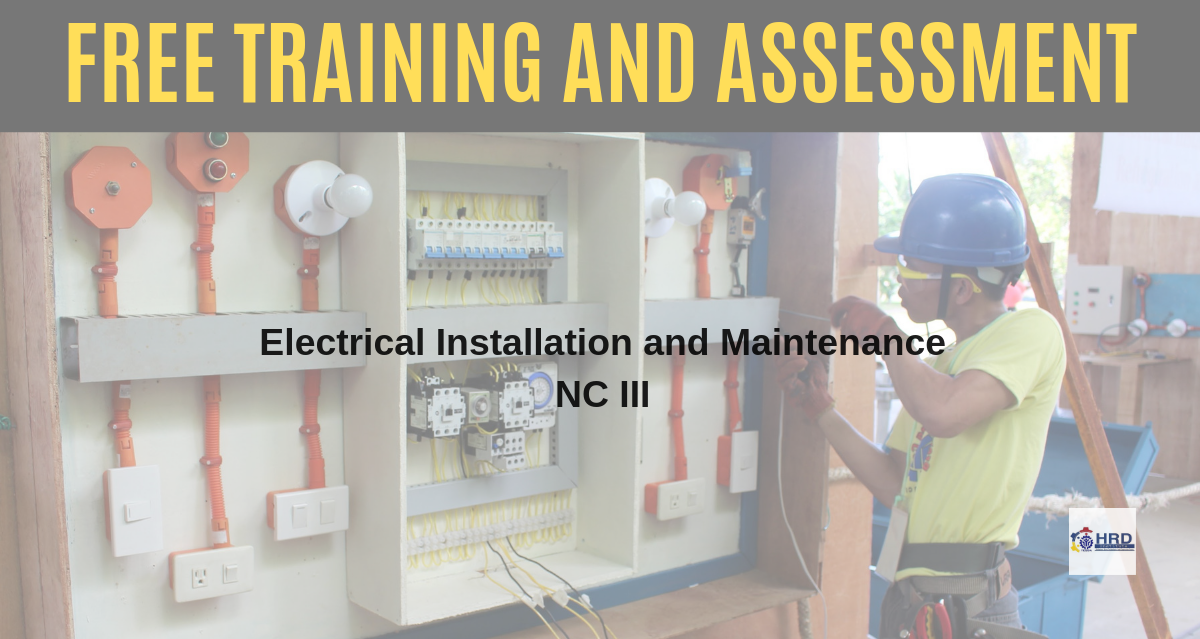 Electrical Installation and Maintenance NC III  (FREE TRAINING and ASSESSMENT)