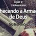 Lição 9 - Conhecendo a Armadura de Deus (Subsídios)