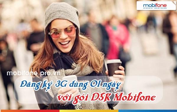 Gói 3G 01 ngày D5K Mobifone chỉ 5.000đ