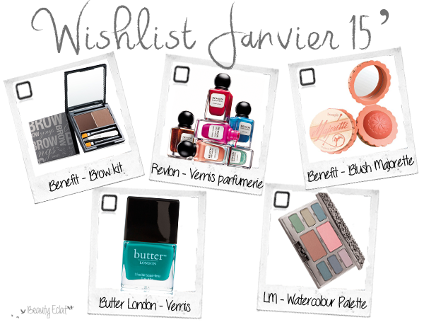 wishlist beaute benefit laura mercier butter london revlon