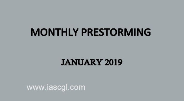 UPSC Monthly Prestorming - January 2019 for UPSC Prelims 2019