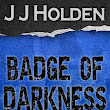 Badge of Darkness: Episode 14 Out Now!