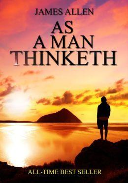 As a Man Thinketh By James Allen Pdf Free Download