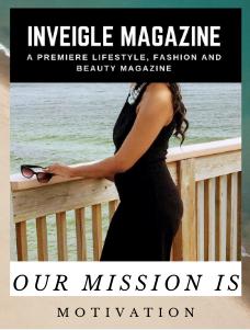 Inveigle Magazine | Lifestyle Magazine