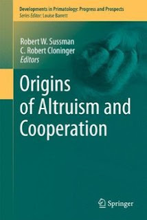 Origins of Altruism and Cooperation de Robert W. Sussman. EL HOMBRE ES BUENO POR NATURALEZA 1
