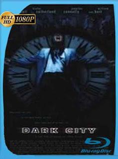 Ciudad en Tinieblas 1998 HD [1080p] Latino [GoogleDrive] DizonHD