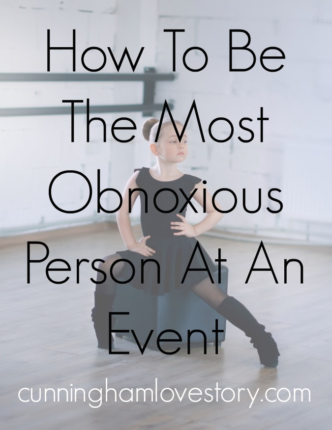 How_to_be_the_most_obnoxious_person_at_an_event