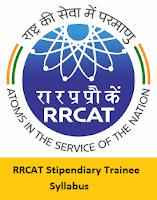 RRCAT Stipendiary Trainee Syllabus
