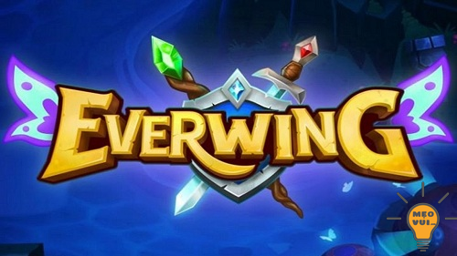 Thủ thuật hack full tiền và nhân vật Game Everwing