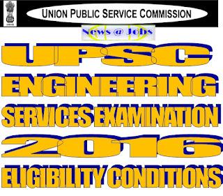 upsc+ese+2016+eligibility+condition