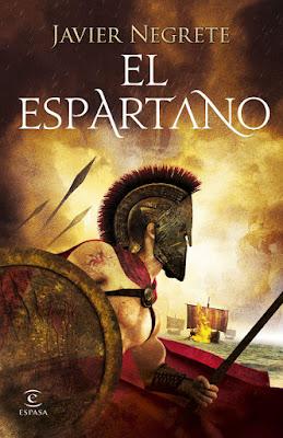 LIBRO - El Espartano : Javier Negrete (Espasa - 25 Octubre 2016) NOVELA HISTORICA Edición papel & digital ebook kindle Comprar en Amazon España