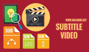 Cara Menggabungkan Subtitle Dengan Video Tanpa Software