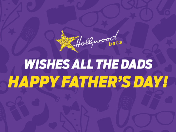 Happy Fathers Day from Hollywoodbets