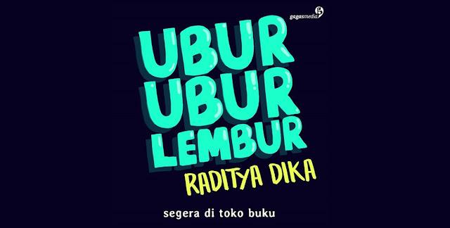 Simak informasi seputar buku terbaru Raditya Dika Ubur-ubur Lembur, Novel Terbaru Raditya Dika. Akankah Diangkat ke Layar Lebar?