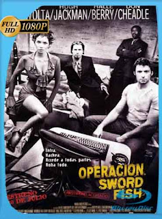 Operación Swordfish 2001 HD [1080p] Latino [GoogleDrive] DizonHD