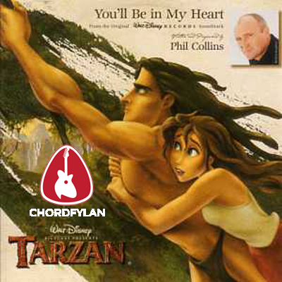 Lirik dan chord You'll Be In My Heart - Phil Collins