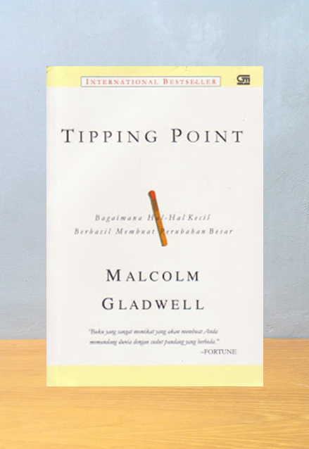 TIPPING POINT, Malcolm Gladwell