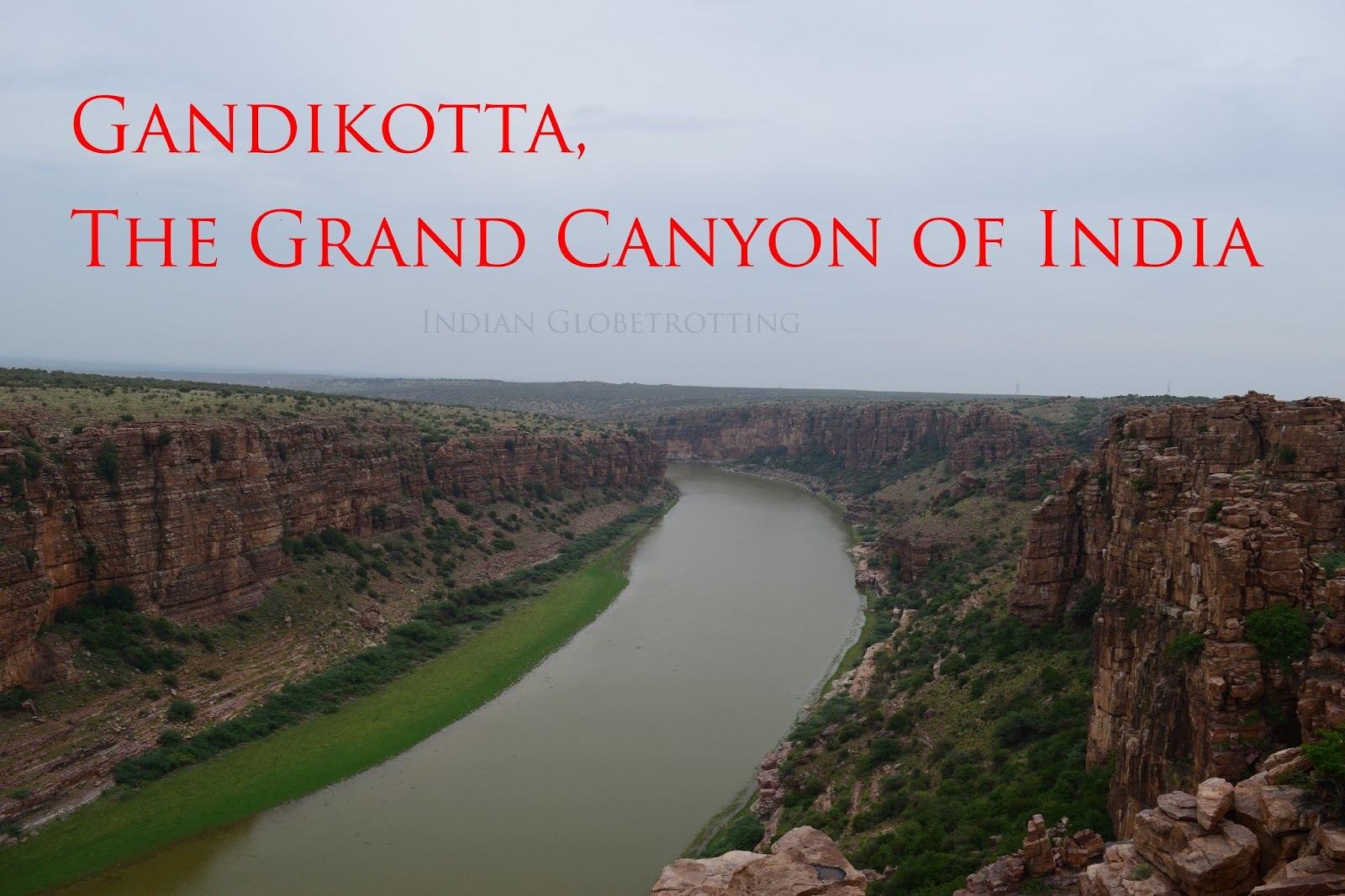Gandikotta is also known as the grand canyon of india