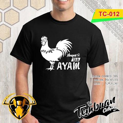 Tembuan Clothing - TC-012 (Angat-Angat Taik Ayam)