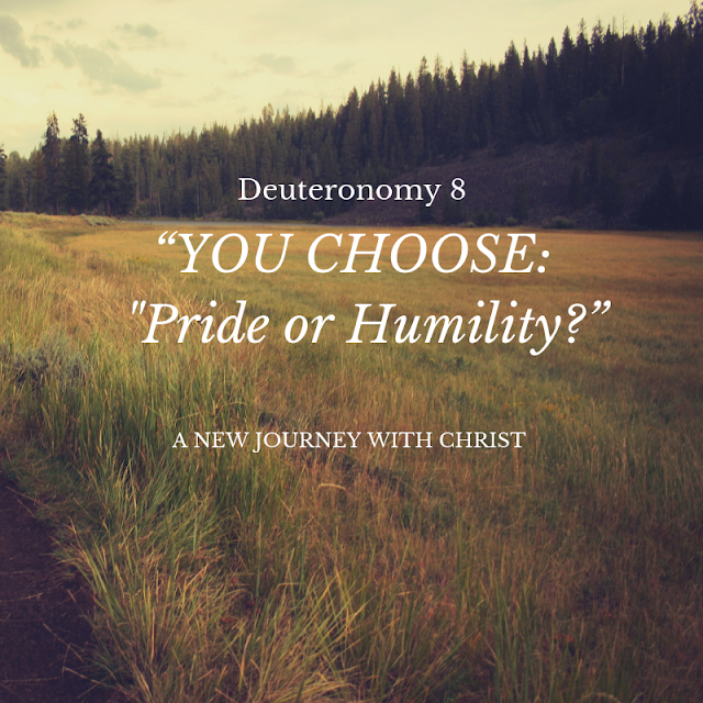Your choice: Pride or Humility