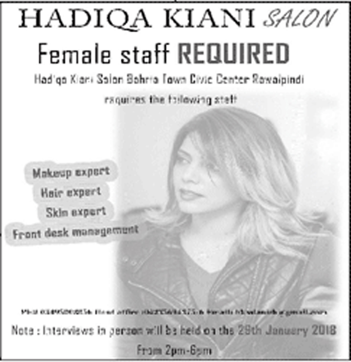 Jobs In Hadiqa Kiani Salon Rawalpindi Jan 2018