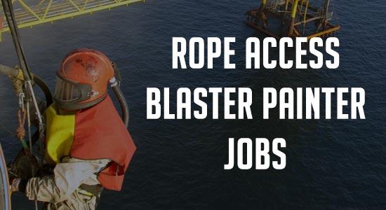 Designation : Rope access Level 2 Blaster Painter  Location : UAE (Offshore)