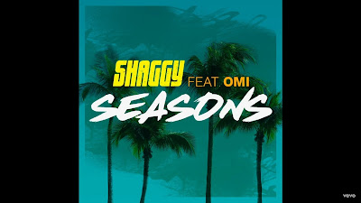Shaggy - Seasons ft. OMI ( #Official #Audio #Video )