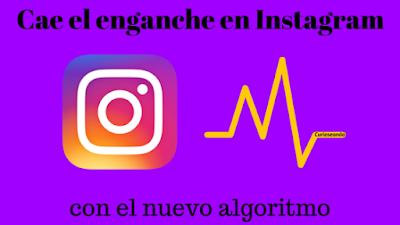Cae-enganche-en-Instagram-con-nuevo-algoritmo