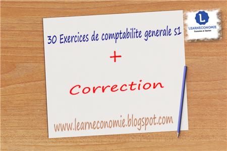 30 Exercices de comptabilité générale s1 corrigés pdf - LEARNECONOMIE