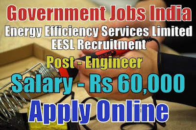 Energy Efficiency Services Limited EESL Recruitment 2017