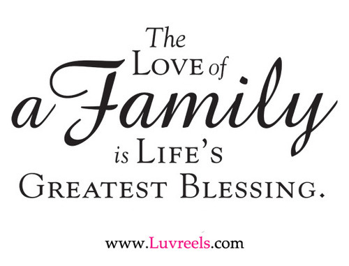 Family Love Quotes And Sayings: Family Love Quotes, Love Family Quotes