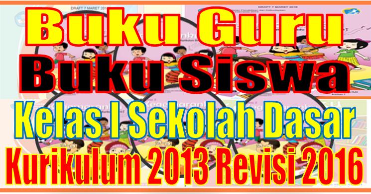 Download Buku Guru Dan Siswa Kelas I Kurikulum 2013 Hasil Revisi 2016 Sd Negeri 1 Asemrudung