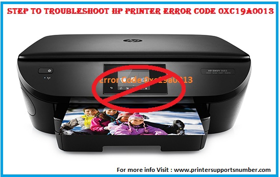 Step to Troubleshoot HP Printer Error Code 0xc19a0013 with ease