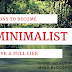 5 reasons to become A MINIMALIST