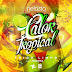 Dj Nelasta & Trigo Limpo ft. Rhayra - Calor Tropical (R&B) [Download]