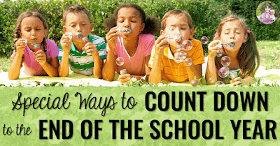 "Image of kids blowing bubbles with text, ""Special Ways to Count Down to the End of the School Year."""