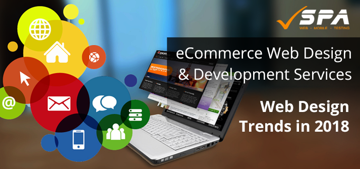 Top Ecommerce Web Design Trends In 2018 Software Assurance Llc