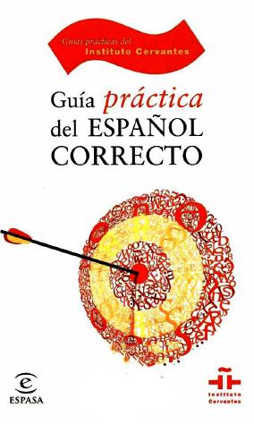 Guía práctica del español correcto – ESPASA