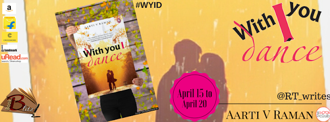 Book Blitz:  With You I Dance by Aarti V Raman