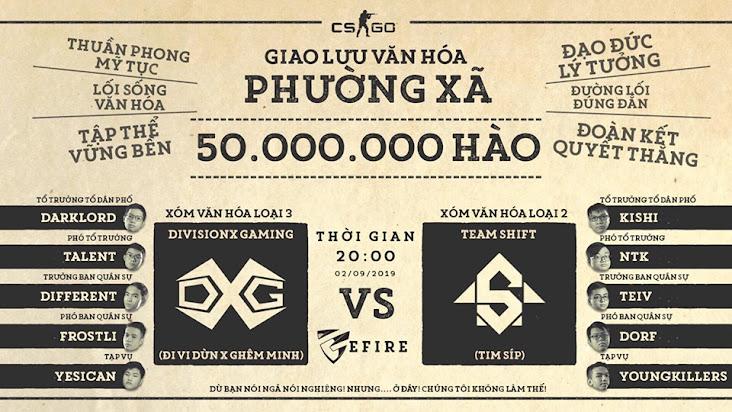 """[CS:GO] Căng thẳng kèo đấu """"giao lưu văn hóa"""" trị giá 50 củ chào mừng ngày quốc khánh của hai team Việt Nam"""