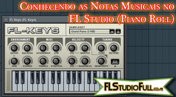 Conhecendo as Notas Musicais no FL Studio (Piano Roll)